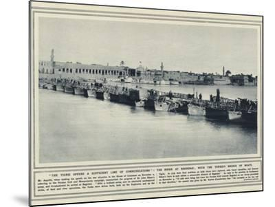 The Tigris Offers a Sufficient Line of Communications--Mounted Photographic Print