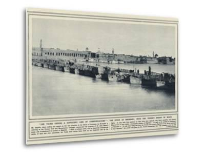 The Tigris Offers a Sufficient Line of Communications--Metal Print