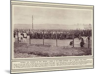 Football for Prisoners of War--Mounted Photographic Print