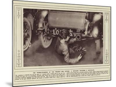 The Women-Workers of the Present, and Future, a Mechanic Repairing a Motor-Car--Mounted Photographic Print