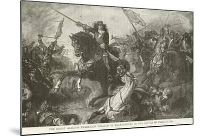 The Great Elector Frederick William of Brandenburg in the Battle of Fehrbellin--Mounted Giclee Print