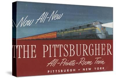 The Pittsburgher', Advertisement for the Pennsylvania Railroad Company, C.1948--Stretched Canvas Print