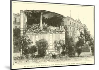House in the Avenue De La Gare, Mentone, Ruined by the Riviera Earthquake, 1887--Mounted Giclee Print