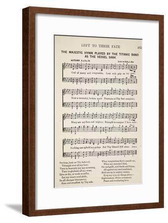 Left to their Fate: the Majestic Hymn Played by the Titanic Band as the Vessel Sunk--Framed Giclee Print
