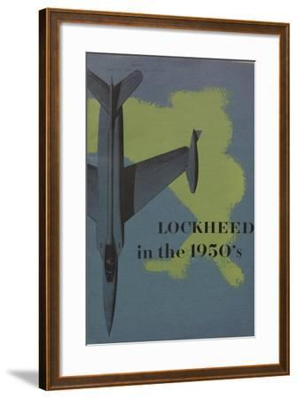 Lockheed in the 1950S', Advertisement for the Lockheed Aircraft Corporation, C.1960--Framed Giclee Print