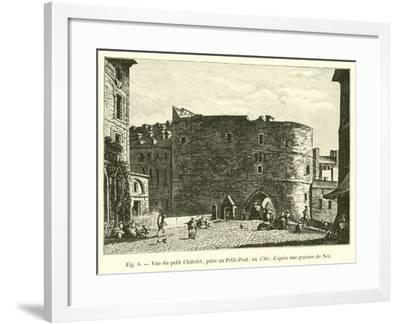 Vue Du Petit Chatelet, Prise Au Petit-Pont, En 1780; D'Apres Une Gravure De Nee--Framed Giclee Print