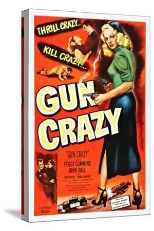 Gun Crazy--Stretched Canvas Print