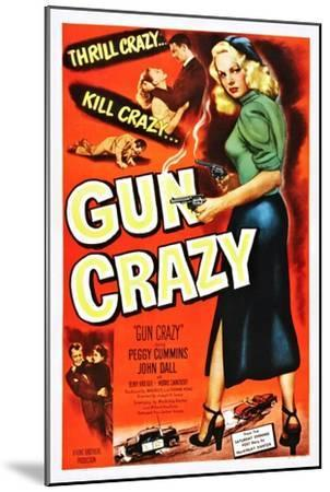 Gun Crazy--Mounted Art Print