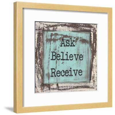 Ask Believe Receive-Cassandra Cushman-Framed Art Print