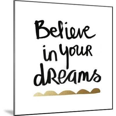 Believe - White and Gold-Linda Woods-Mounted Art Print