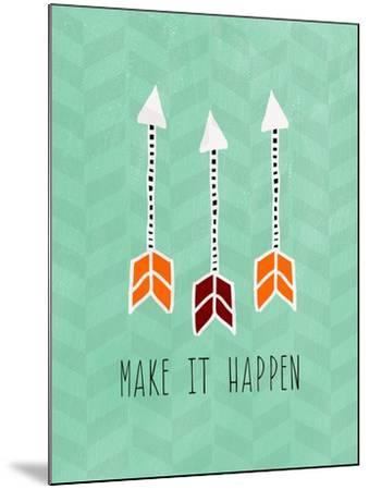 Make it Happen-Linda Woods-Mounted Art Print
