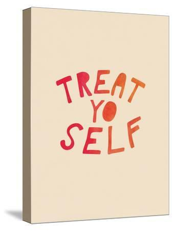 Treat Yo Self--Stretched Canvas Print