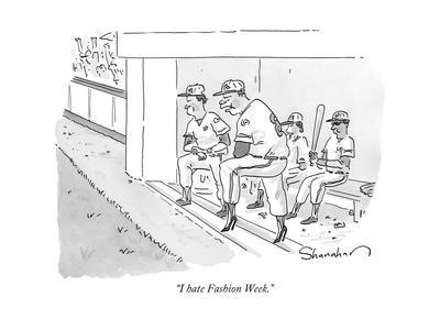 """I hate Fashion Week."" - New Yorker Cartoon-Danny Shanahan-Premium Giclee Print"