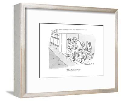 """I hate Fashion Week."" - New Yorker Cartoon-Danny Shanahan-Framed Premium Giclee Print"