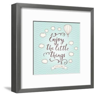 Enjoy the Little Things. Stylish Vector Card in Vintage Colors with Waves, Balloon, Text and Clouds-smilewithjul-Framed Art Print