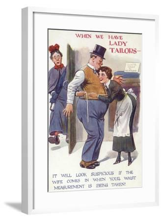 When We Have Lady Tailors--Framed Giclee Print
