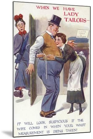 When We Have Lady Tailors--Mounted Giclee Print