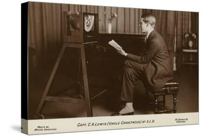 Actor Captain C a Lewis Who Played Uncle Caractacus in Children's Hour at a Recording--Stretched Canvas Print