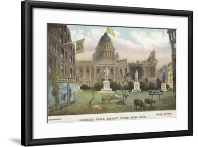 Donegall Place, Belfast, under Home Rule--Framed Giclee Print