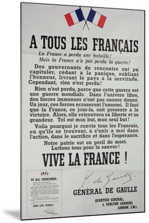 First Poster for the 18th June 1940 Address by General Charles De Gaulle--Mounted Giclee Print