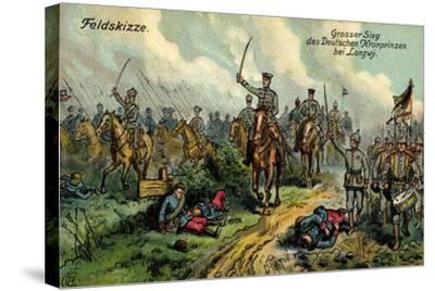 Künstler Feldskizze, Großer Sieg, Kronprinz, Longwy--Stretched Canvas Print