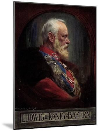 Künstler Firle, W., Ludwig III, König Von Bayern--Mounted Giclee Print