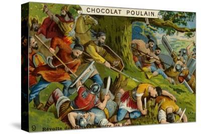 Batavian Revolt Against the Romans--Stretched Canvas Print