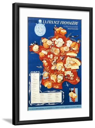 La France Fromagere', Poster Depicting the Cheeses of France--Framed Giclee Print