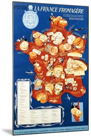 La France Fromagere', Poster Depicting the Cheeses of France--Mounted Giclee Print