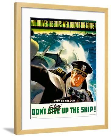 You Deliver the Ships - We'll Deliver the Goods!, 1943--Framed Giclee Print