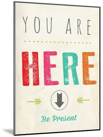 You are Here-Kindred Sol Collective-Mounted Art Print