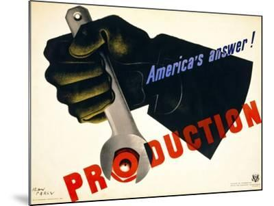 Production, America's Answer!--Mounted Giclee Print