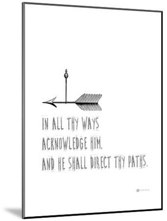 In All Thy Ways-Natasha Wescoat-Mounted Giclee Print