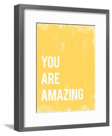 You Are Amazing--Framed Premium Giclee Print