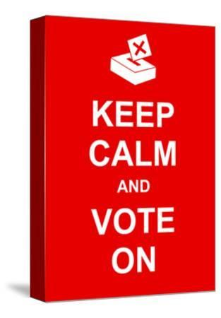 Keep Calm and Vote On-prawny-Stretched Canvas Print