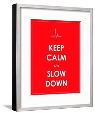 Keep Calm and Slow down Banner-place4design-Framed Art Print