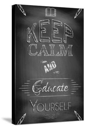 Keep Calm and Educate Yourself-Bratovanov-Stretched Canvas Print