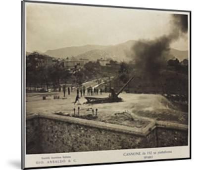 World War I: Cannon 152 Platform- Ansaldo-Mounted Giclee Print