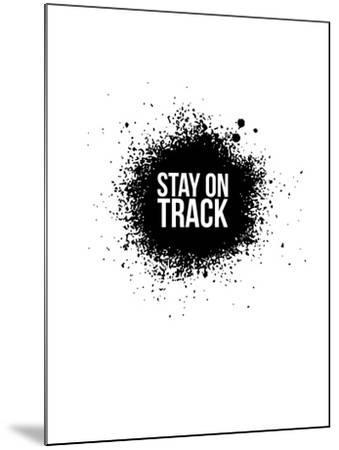 Stay on Track White-NaxArt-Mounted Art Print