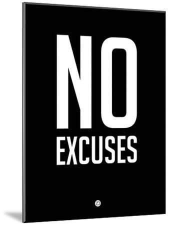 No Excuses 1-NaxArt-Mounted Premium Giclee Print