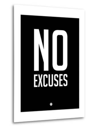 No Excuses 1-NaxArt-Metal Print