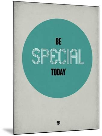 Be Special Today 1-NaxArt-Mounted Art Print