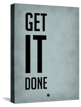 Get it Done Blue-NaxArt-Stretched Canvas Print