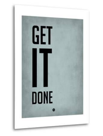 Get it Done Blue-NaxArt-Metal Print