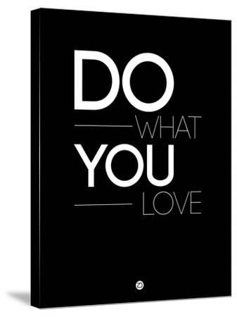 Do What You Love 1-NaxArt-Stretched Canvas Print