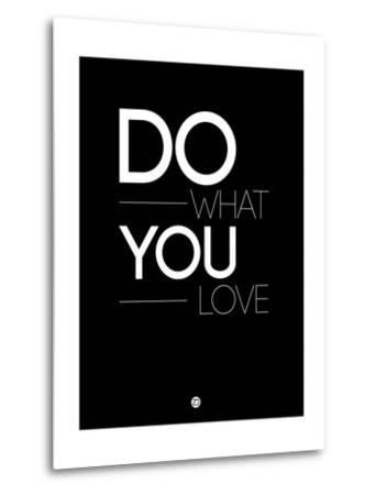 Do What You Love 1-NaxArt-Metal Print