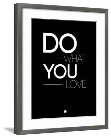 Do What You Love 1-NaxArt-Framed Art Print