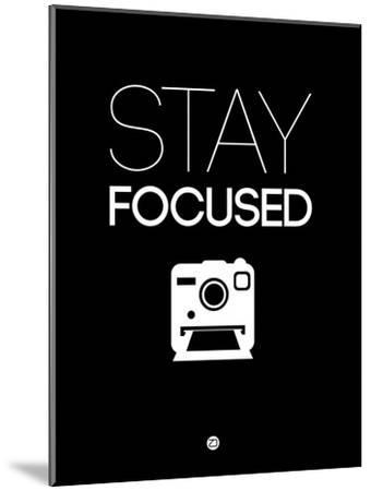 Stay Focused 1-NaxArt-Mounted Art Print
