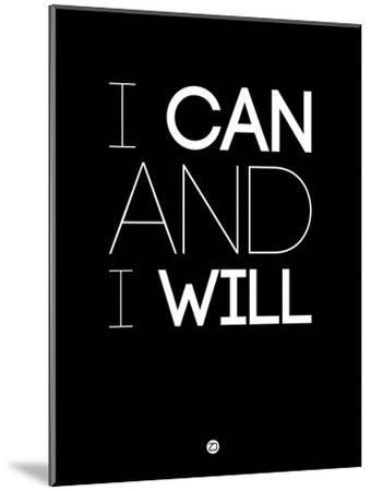 I Can and I Will 1-NaxArt-Mounted Art Print