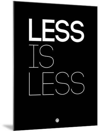Less Is Less Black-NaxArt-Mounted Art Print